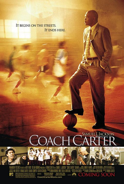 http://theinquisitiveloon.files.wordpress.com/2013/04/coach-carter-poster.jpg