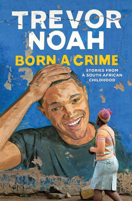 born-a-crime-trevor-noah-cover